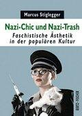 Nazi-Chic und Nazi-Trash