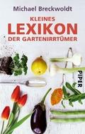 Kleines Lexikon der Gartenirrtümer