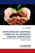 BIOTECHNOLOGY ADOPTION: CORRELATE OF UNIVERSITY-COMPANY PERSPECTIVES
