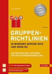 Gruppenrichtlinien in Windows Server 2012 und 2008 R2
