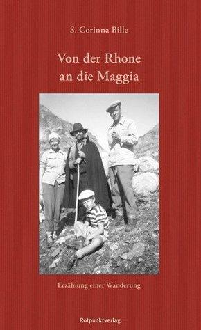 Von der Rhone an die Maggia