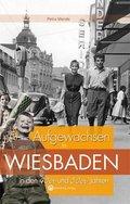 Aufgewachsen in Wiesbaden in den 40er und 50er Jahren