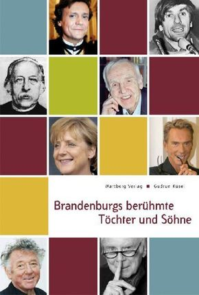 Brandenburgs berühmte Töchter und Söhne