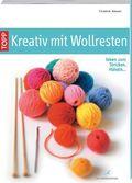Kreativ mit Wollresten