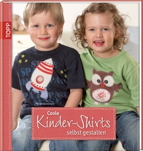 Coole Kinder-Shirts selbst gestalten, m. CD-ROM