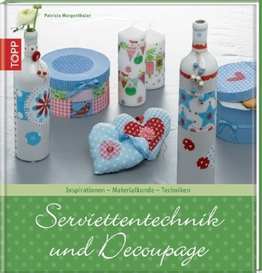 Serviettentechnik und Decoupage