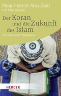 Der Koran und die Zukunft des Islam