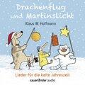 Drachenflug und Martinslicht, 1 Audio-CD