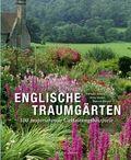 Englische Traumgärten