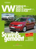 So wird's gemacht: VW Touran III (ab 8/10), Jetta VI (ab 7/10), Golf VI Variant (ab 10/09 bis 4/13), Golf VI Plus (ab 3/09 bis 1/14),; Bd.151