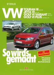 VW Touran III (ab 8/10), Jetta VI (ab 7/10), Golf VI Variant (ab 10/09 bis 4/13), Golf VI Plus (ab 3/09 bis 1/14),