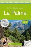 Bruckmanns Wanderführer La Palma