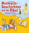 Mutmachgeschichten aus der Bibel