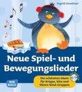 Neue Spiel- und Bewegungslieder, m. Audio-CD