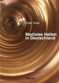 Mediales Heilen in Deutschland