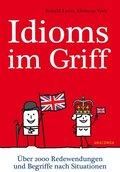 Idioms im Griff. Über 2000 Redewendungen und Begriffe nach Situationen