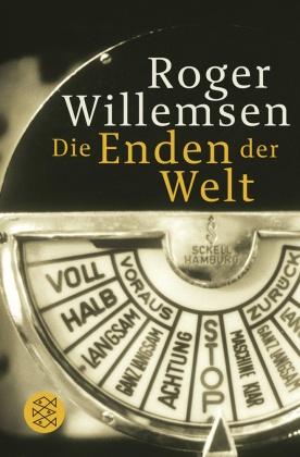 Roger Willemsen - Die Enden der Welt