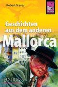 Geschichten aus dem anderen Mallorca