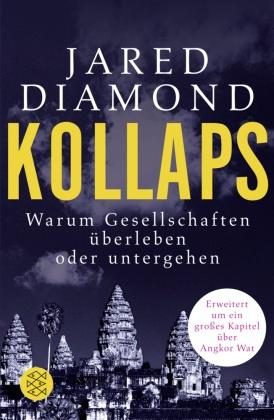 Kollaps - Warum Gesellschaften überleben oder untergehen