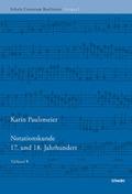 Notationskunde 17. und 18. Jahrhundert, 2 Halbbde.