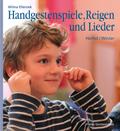 Handgestenspiele, Reigen und Lieder: Herbst - Winter