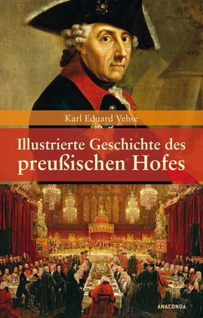 Illustrierte Geschichte des preußischen Hofes