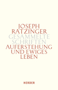 Gesammelte Schriften: Auferstehung und Ewiges Leben; Bd.10