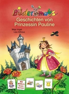 Geschichten von Prinzessin Pauline