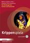 Krippenspiele, m. CD-ROM