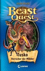 Beast Quest - Tusko, Herrscher der Wälder