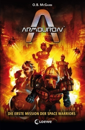 Armouron - Die erste Mission der Space Warriors