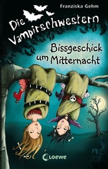 Die Vampirschwestern (Band 8) - Bissgeschick um Mitternacht