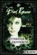 Blood Romance - Bittersüße Erinnerung