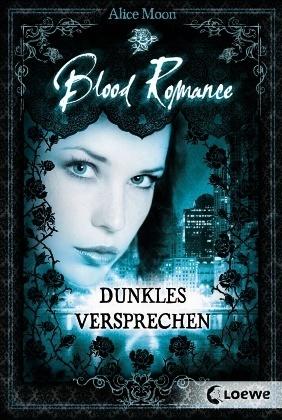 Blood Romance - Dunkles Versprechen