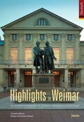 Highlights in Weimar