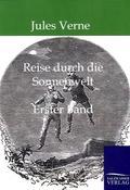 Reise durch die Sonnenwelt - Bd.1