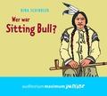 Wer war Sitting Bull?, 2 Audio-CDs