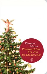 Weihnachten bei den Buddenbrooks (Fischer Taschenbibliothek)