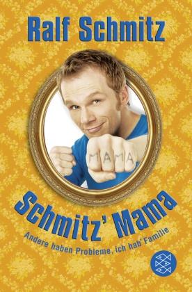 Ralf Schmitz - Schmitz Mama