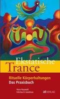 Ekstatische Trance, m. Audio-CD