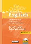Abschlussprüfung Englisch - Berufsfachschule Baden-Württemberg, m. Audio-CD
