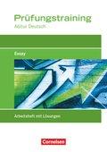 Prüfungstraining Abitur Deutsch: Essay