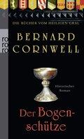 Die Bücher vom Heiligen Gral - Der Bogenschütze