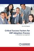 Critical Success Factors for ERP Adoption Process