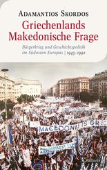 Griechenlands Makedonische Frage