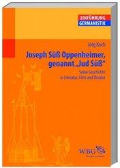 "Joseph Süß Oppenheimer genannt ""Jud Süß"""