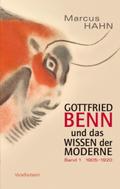 Gottfried Benn und das Wissen der Moderne, 2 Bde.
