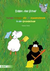 Edgar, das Schaf, Farbige Vorlagen für die Klassendienste in Grundschule