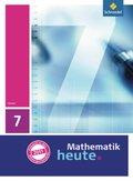 Mathematik heute, Ausgabe 2011 Hessen: 7. Klasse, Schülerband