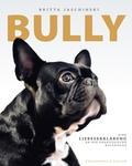 Bully - Eine Liebeserklärung an die französische Bulldogge